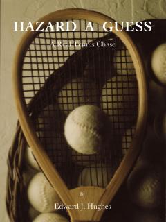 Hazard a Guess by Edward J Hughes