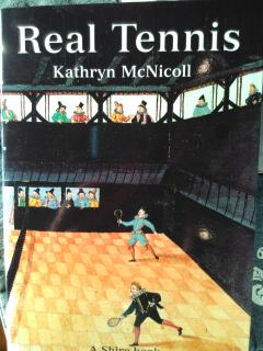 Real Tennis by Kathryn McNicoll