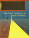The First and the Foremost: A Gallery of Champions by Kathryn McNicoll